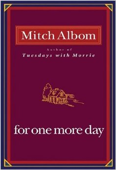 Check out Mitch Albom's novel, For One More Day.